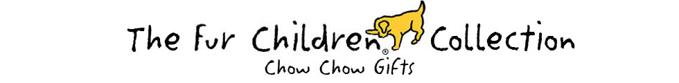 Banner for Fur Children Gifts for Chow Chow Lovers