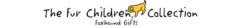 Banner for Fur Children Gifts for Foxhound Lovers