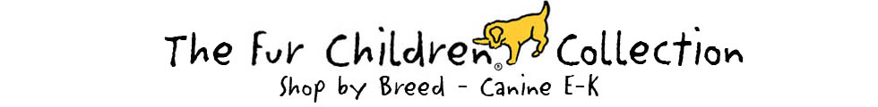 Shop Fur Children by Dog Breeds E-K